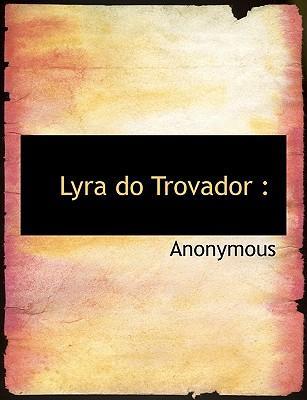 Lyra Do Trovador