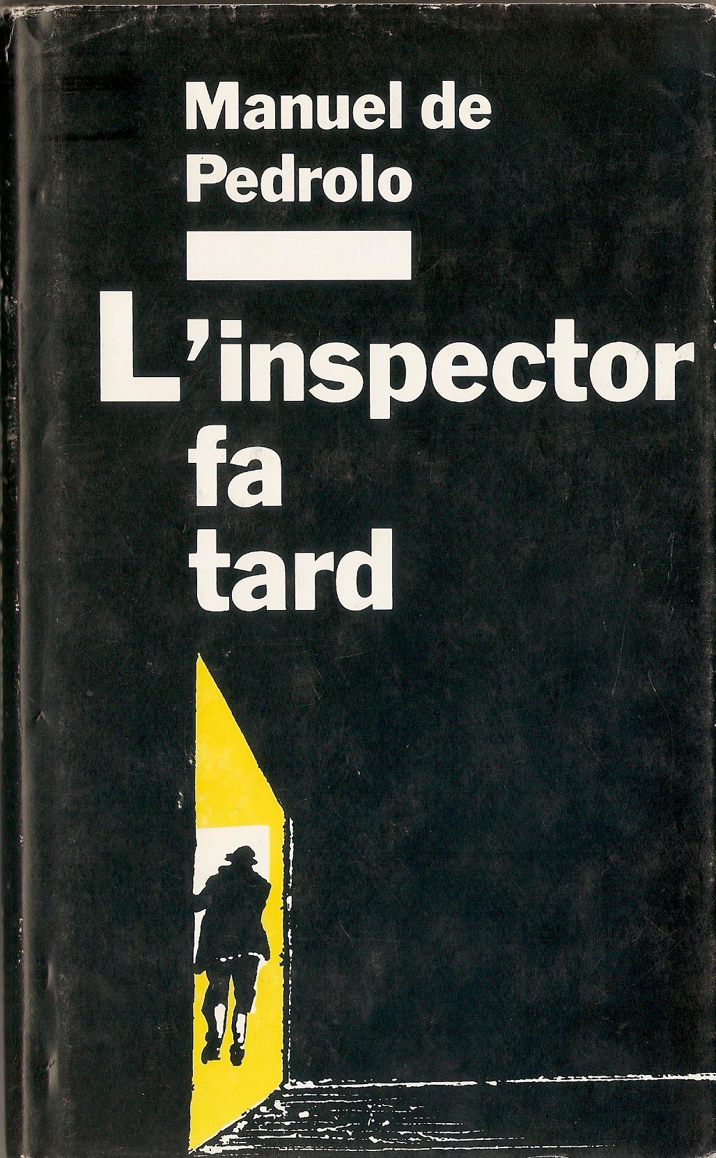 L'Inspector fa tard