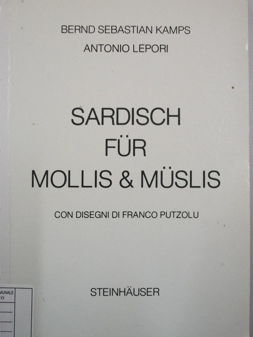Sardisch für Mollis & Müslis