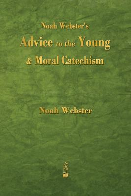 Noah Webster's Advic...