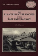 The Llantrisant Branches of the Taff Valley Railway