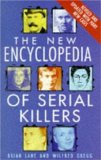The New Encyclopedia of Serial Killers