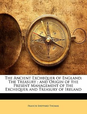The Ancient Exchequer of England
