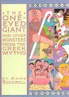 The One-Eyed Giant and Other Monsters from the Greek Myths