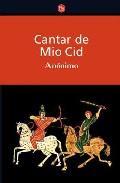 Cantar de Mio Cid, e...