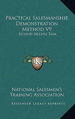 Practical Salesmanship, Demonstration Method V9