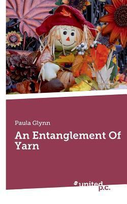 An Entanglement Of Yarn