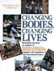 Changing Bodies Changing Lives #