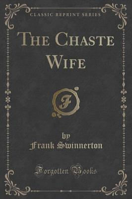 The Chaste Wife (Cla...