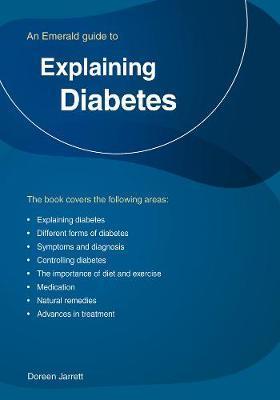 Explaining Diabetes An Emerald Guide