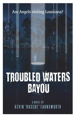 Troubled Waters Bayo...