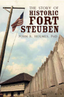 The Story of Historic Fort Steuben