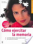Cómo ejercitar la memoria