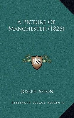 A Picture of Manchester (1826)