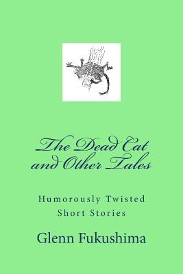 The Dead Cat and Other Tales