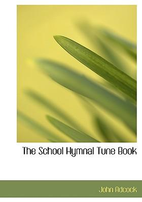 The School Hymnal Tune Book
