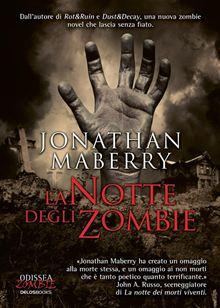 La notte degli zombi...