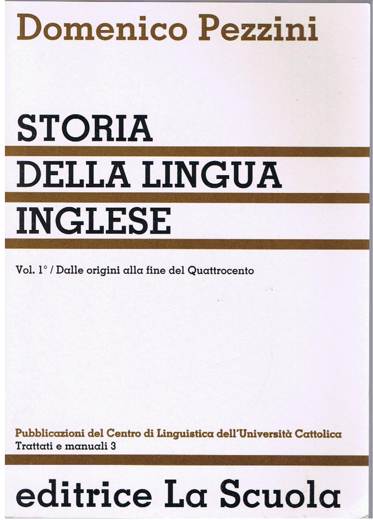 Storia Della Lingua Inglese Vol 1 Domenico Pezzini 0