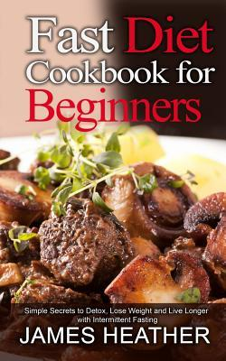 Fast Diet Cookbook for Beginners