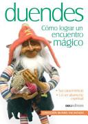Duendes, Como Lograr Un Encuentro/ Godblins, How to E0ncounter Them