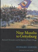 Nine Months to Gettysburg