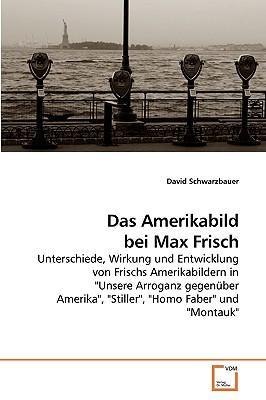 Das Amerikabild bei Max Frisch