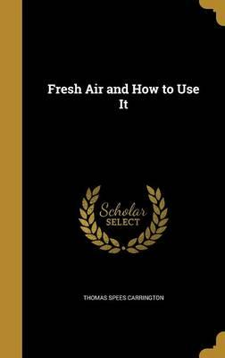 Fresh Air and How to Use It