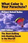 What Color Is Your Parachute? A Practical Manual for Job-Hunters and Career-Changers