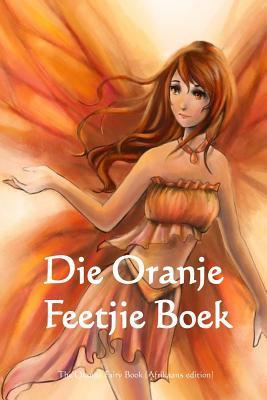 Die Oranje Feetjie Boek