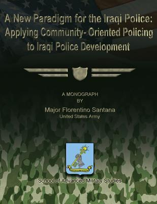 A New Paradigm for the Iraqi Police