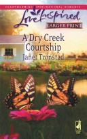 A Dry Creek Courtship