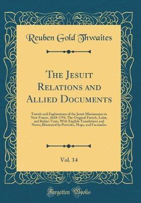 The Jesuit Relations and Allied Documents, Vol. 14