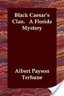 Black Caesar's Clan. a Florida Mystery