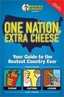 One Nation, Extra Cheese