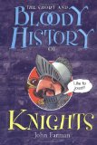 The Short and Bloody History of Knights