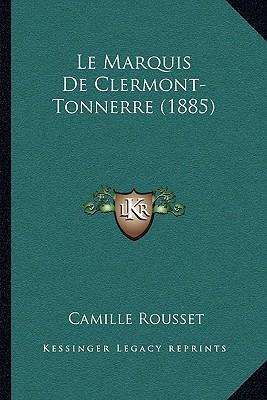 Le Marquis de Clermont-Tonnerre (1885)