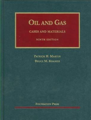 The Law of Oil and Gas