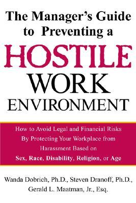 Manager's Guide to Preventing a Hostile Work Environment