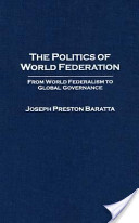 The Politics of World Federation