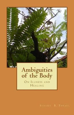 Ambiguities of the Body