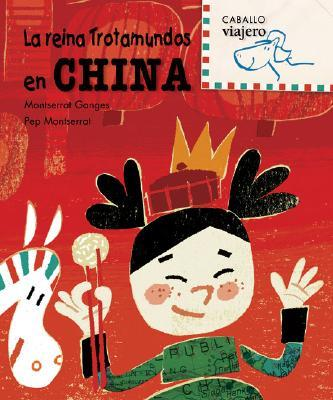 La reina trotamundos en China/ The Globe Trotter Queen in China
