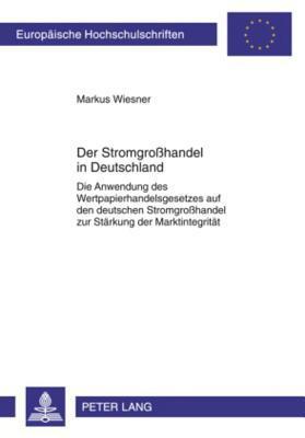 Der Stromgrosshandel in Deutschland