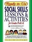 Ready-To-Use Social Skills Lessons & Activities for Grades Prek-K