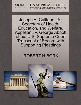 Joseph A. Califano, JR., Secretary of Health, Education, and Welfare, Appellant, V. George Abbott Et UX. U.S. Supreme Court Transcript of Record with