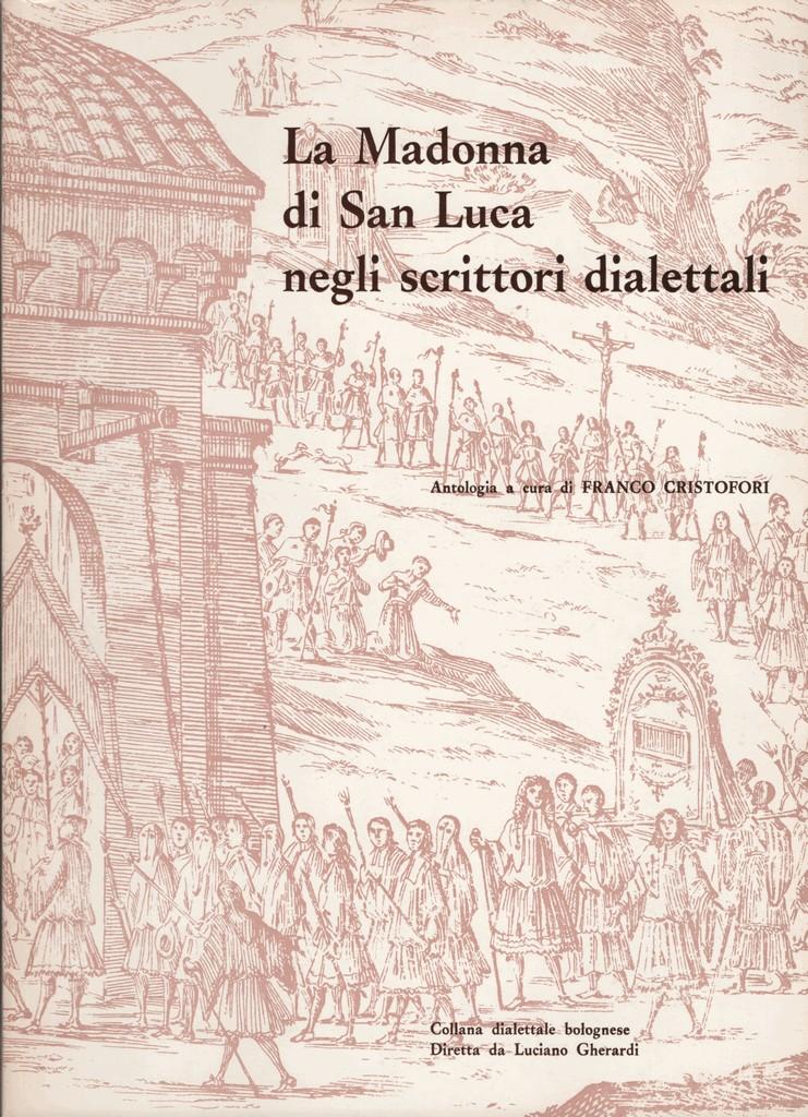 La Madonna di San Luca negli scrittori dialettali
