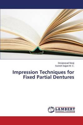 Impression Techniques for Fixed Partial Dentures