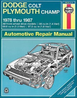 Haynes Dodge Colt and Plymouth Champ Fwd Manual