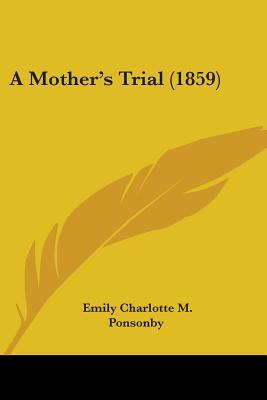 A Mother's Trial (1859)