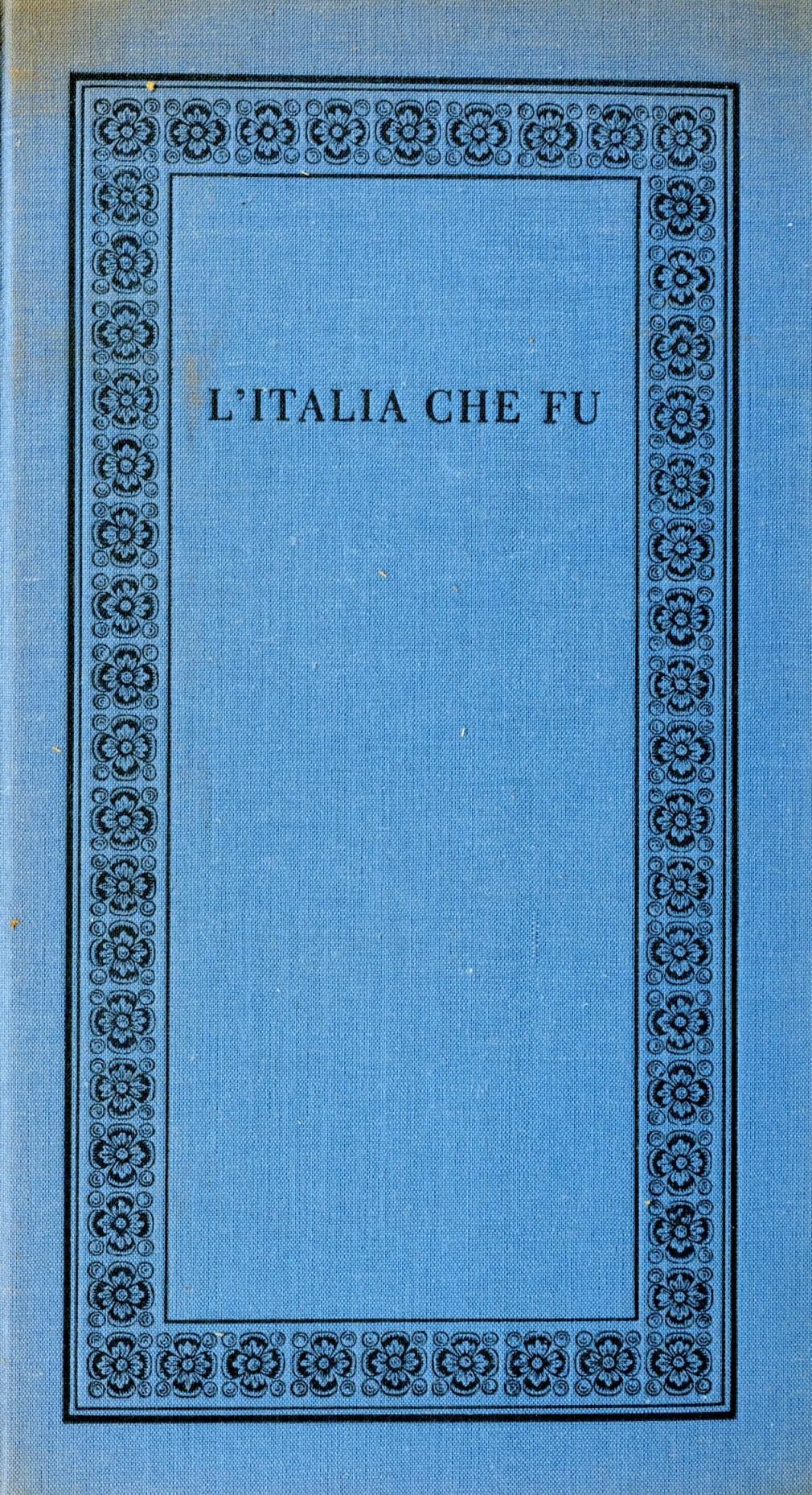 L'Italia che fu