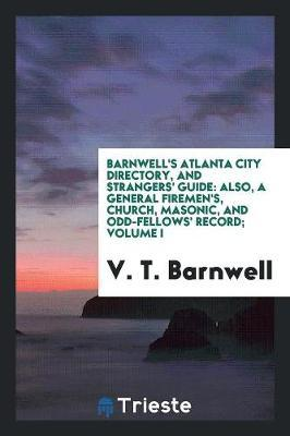 Barnwell's Atlanta City Directory, and Strangers' Guide